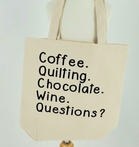 Coffee Quilting Chocolate Wine Questions Tote Bag